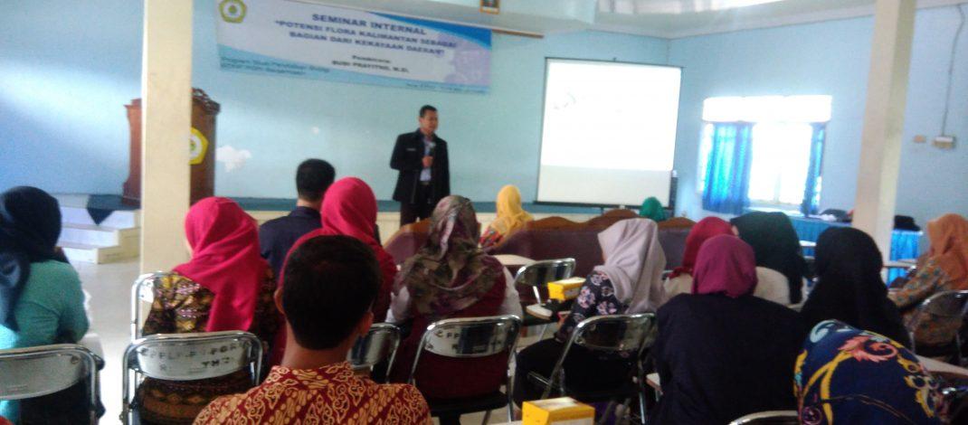 Seminar Internal Prodi Biologi, Potensi Flora Kalimantan Sebagai Bagian dari Kekayaan Daerah